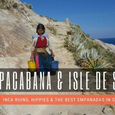 Travel Guide – Copacabana and Isla de Sol, Bolivia