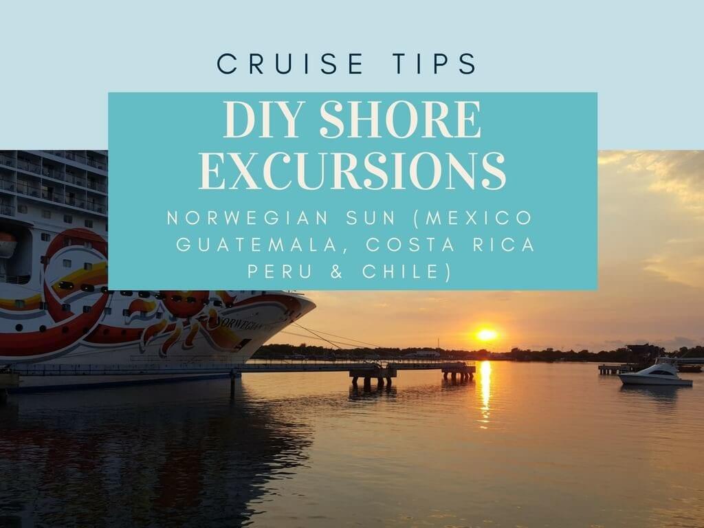 Norwegian Sun South America Cruise Review | DIY Shore Excursions