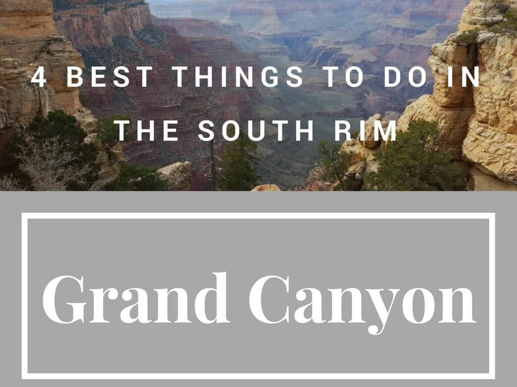 The FOUR Best Views in the South Rim of the Grand Canyon