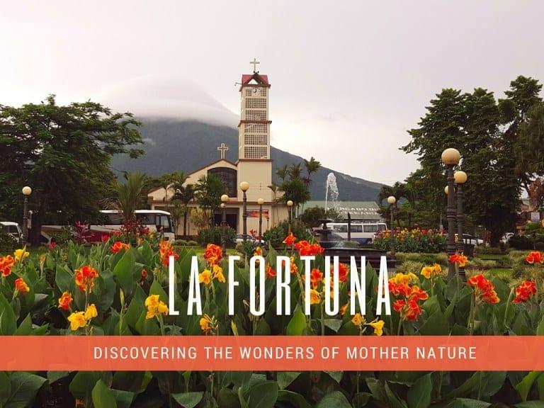 La Fortuna Costa Rica | Guide for 1st Timers