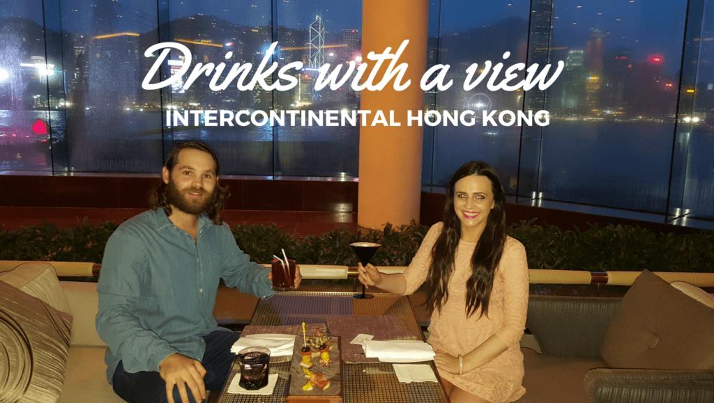 Drinks with a view at InterContinental, Hong Kong