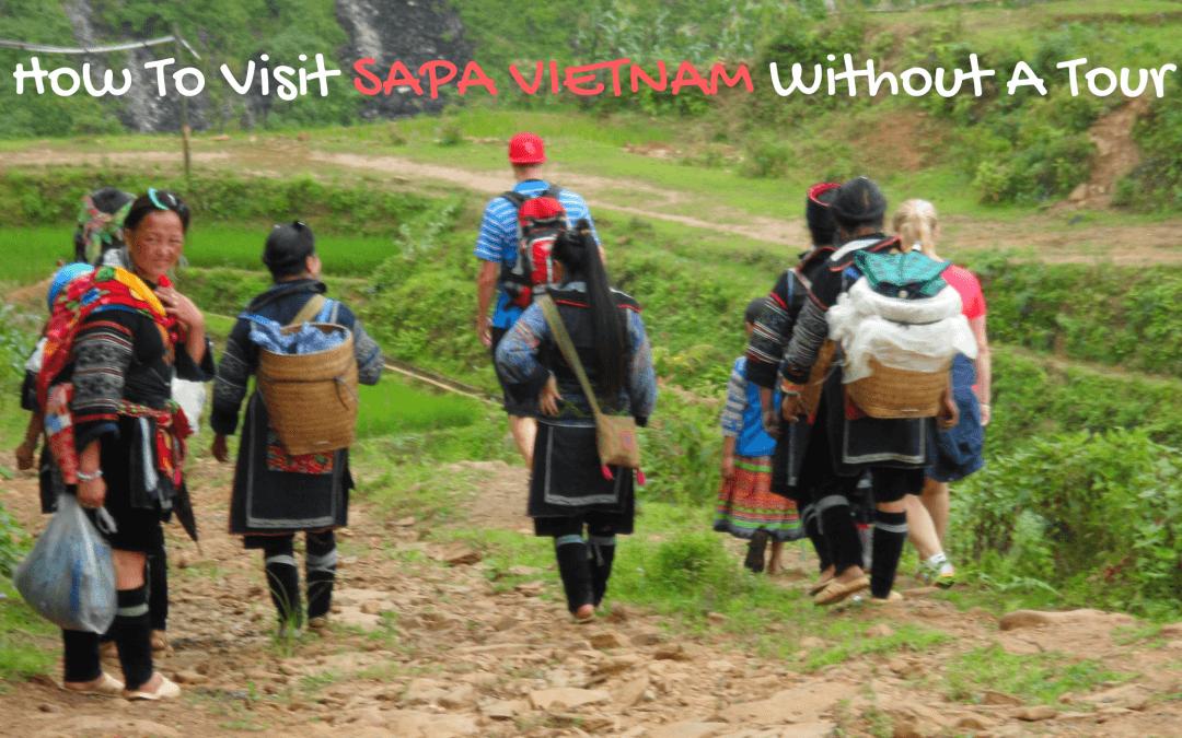 How+to+visit+Sapa+Vietnam+DIY+no+tour