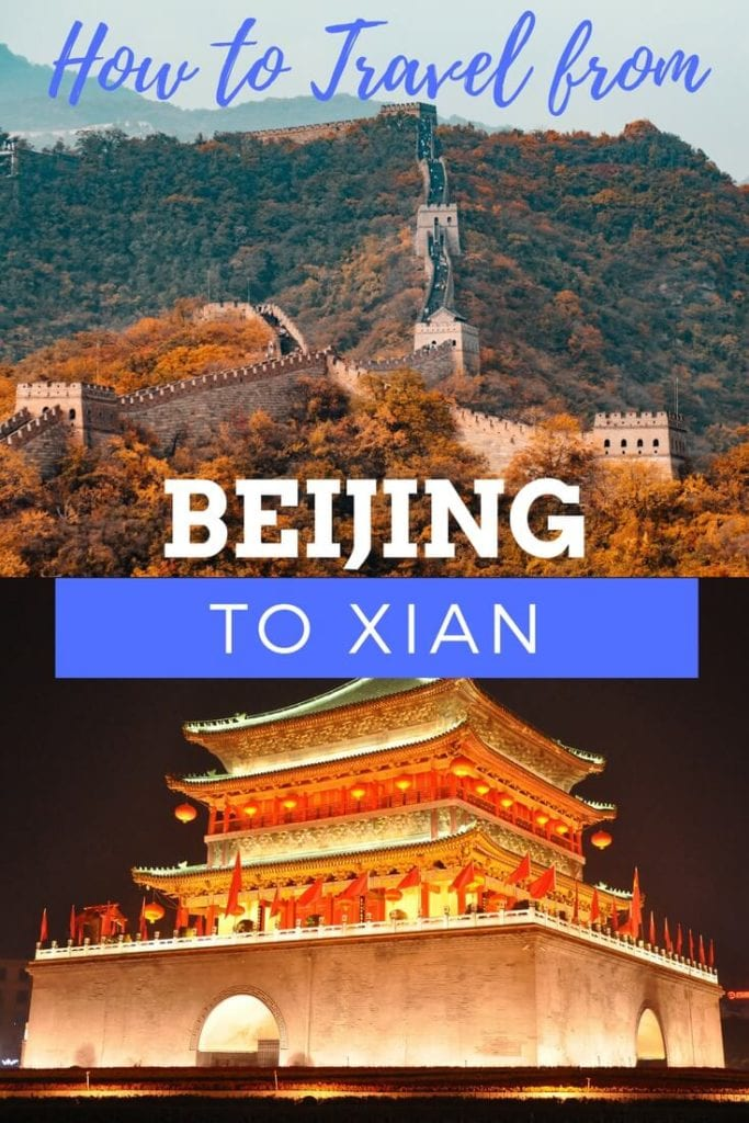 How to travel from Beijing to Xian