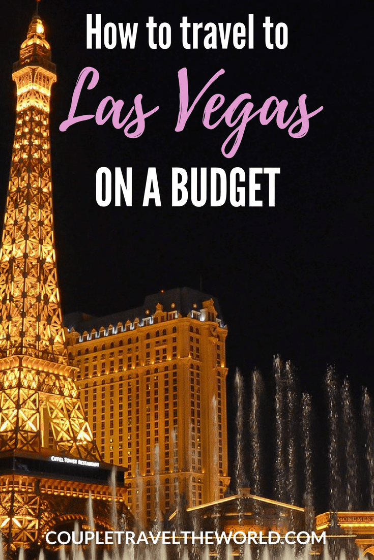 How to travel to Las Vegas on a budget