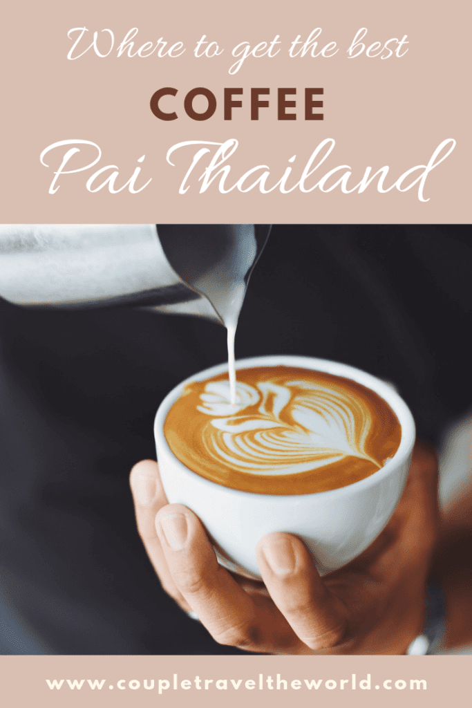 Where to get coffee pai thailand