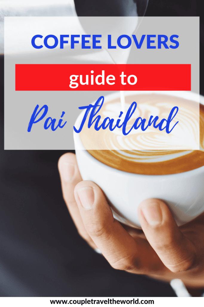 things to do pai, cafe pai