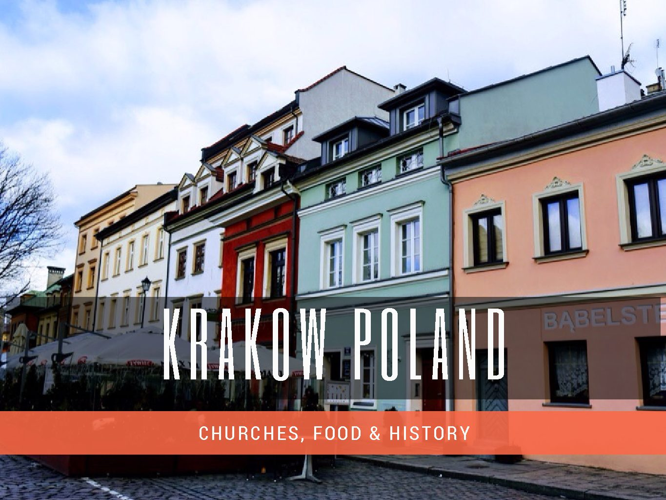 Travel Guide – Krakow (Things to Do in Krakow)