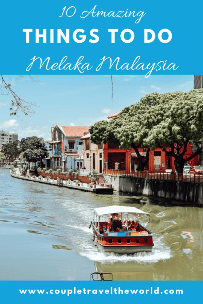 what to do Malacca Malaysia