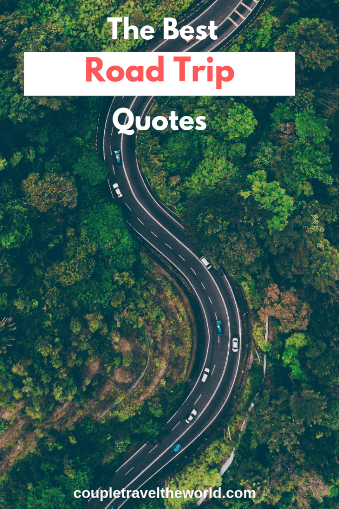 150 Road Trip Quotes To Use For Inspiring Instagram Captions