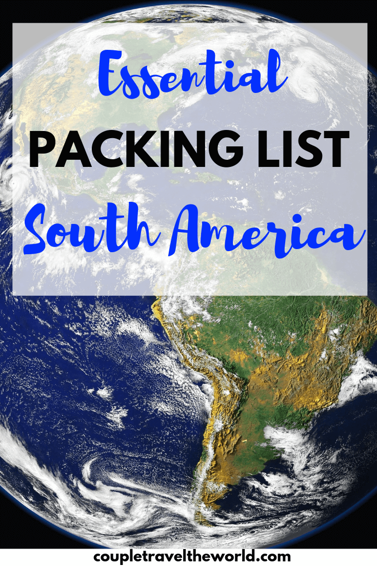 Packing List South America