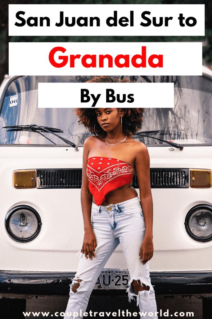 San Juan del Sur to Granada by bus