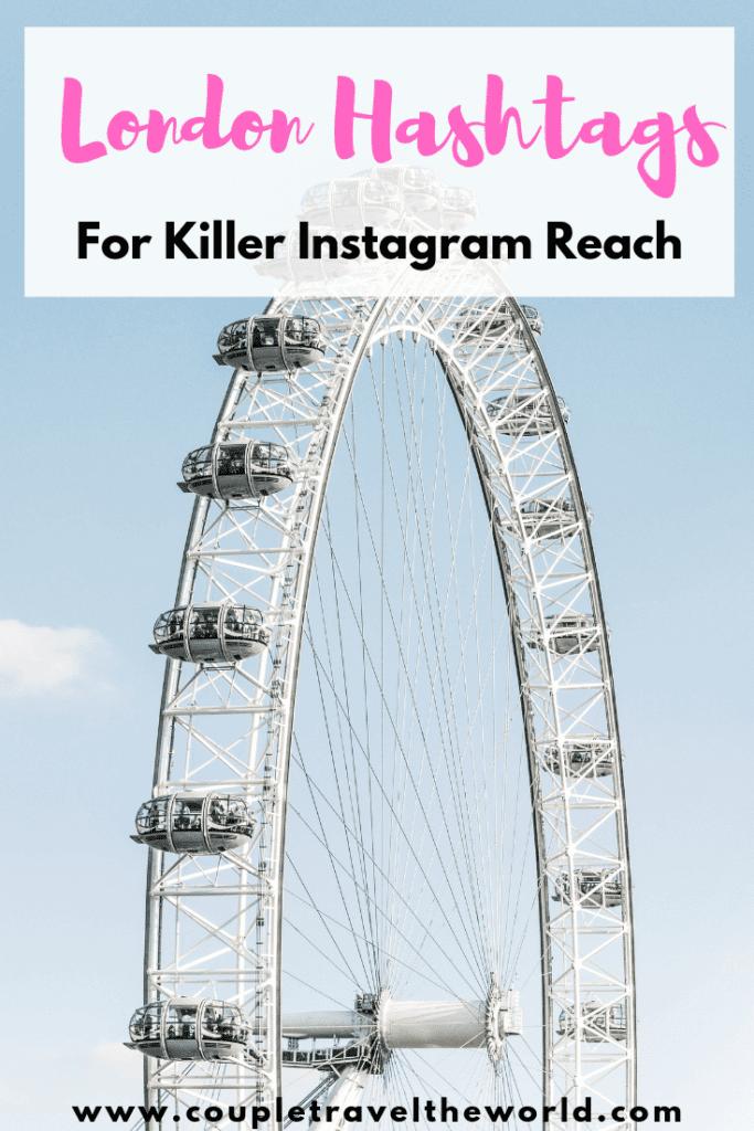 london-hashtags-for-ig-reach