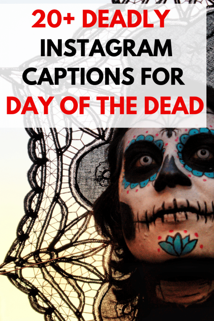 DAY-OF-THE-DEAD-INSTAGRAM-CAPTIONS