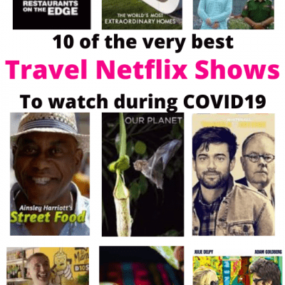 10 Best Travel Shows on Netflix (A 2020 List of the best and funniest travel shows around)